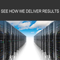 See How We Deliver Results